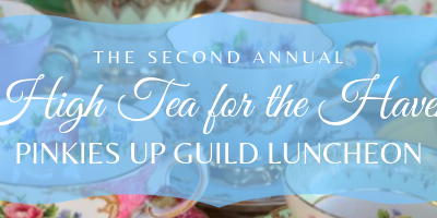 Fall Haven Guild Meeting- High Tea for The Haven